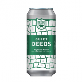 Quiet Deeds Keyboard Warrior Tipa Hazy